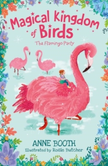 Magical Kingdom of Birds: The Flamingo Party