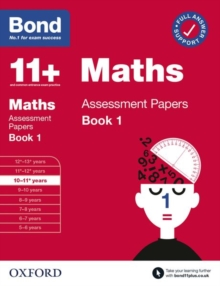 Bond 11+: Bond 11+ Maths Assessment Papers 10-11 yrs Book 1