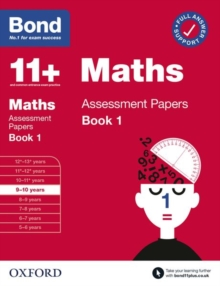 Bond 11+: Bond 11+ Maths Assessment Papers 9-10 yrs Book 1, Paperback / softback Book