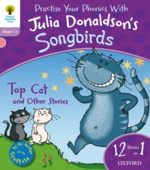 Oxford Reading Tree Songbirds: Level 1+: Top Cat and Other Stories, Paperback Book