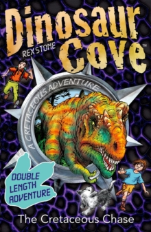 Dinosaur Cove: The Cretaceous Chase, Paperback Book