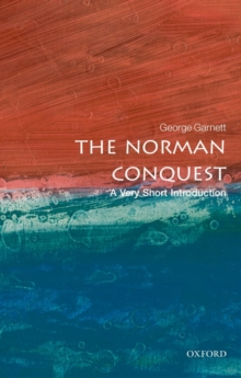 The Norman Conquest: A Very Short Introduction, Paperback Book
