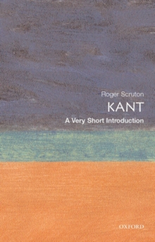 Kant: A Very Short Introduction, Paperback Book