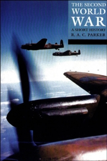 The Second World War : A Short History, Paperback / softback Book