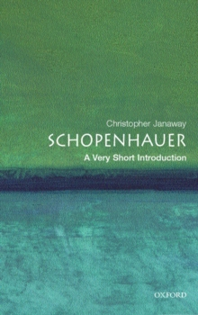 Schopenhauer: A Very Short Introduction, Paperback Book