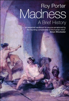 Madness : A Brief History, Paperback Book