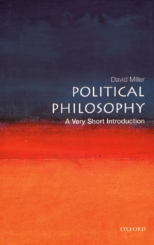 Political Philosophy: A Very Short Introduction, Paperback Book