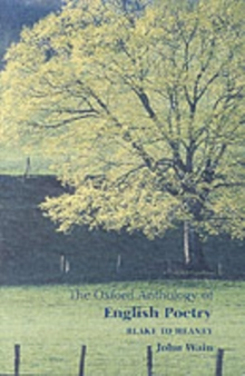 The Oxford Anthology of English Poetry Volume II : Blake to Heaney, Paperback Book