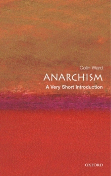 Anarchism: A Very Short Introduction, Paperback Book