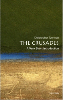 The Crusades: A Very Short Introduction, Paperback Book