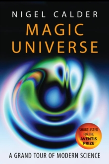 Magic Universe : A Grand Tour of Modern Science, Paperback Book