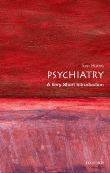 Psychiatry: A Very Short Introduction, Paperback Book