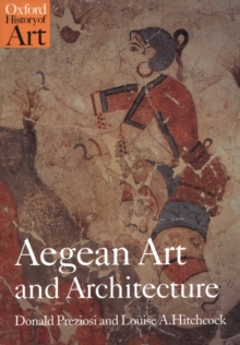 Aegean Art and Architecture, Paperback Book