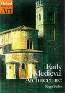 Early Medieval Architecture, Paperback Book