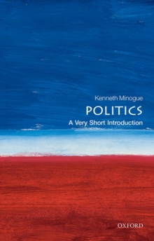 Politics: A Very Short Introduction, Paperback Book