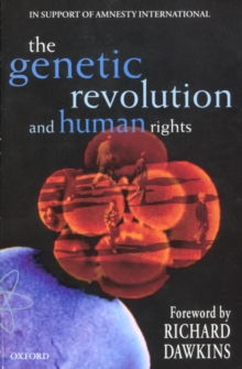 The Genetic Revolution and Human Rights : In Support of Amnesty International, Paperback Book
