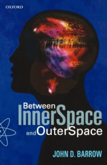 Between Inner Space and Outer Space : Essays on Science, Art, and Philosophy, Paperback Book