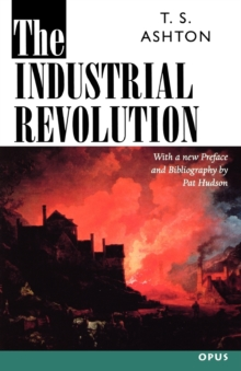 The Industrial Revolution 1760-1830, Paperback Book
