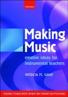 Making Music : Creative Ideas for Instrumental Teachers, Sheet music Book