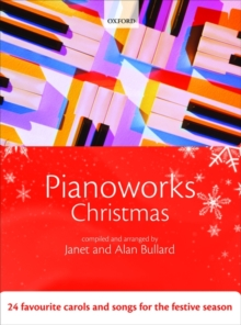 Pianoworks Christmas : 24 favourite carols and songs for the festive season, Sheet music Book