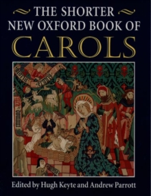 The Shorter New Oxford Book of Carols : Vocal Score, Sheet music Book