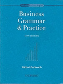 Oxford Business English: Business Grammar and Practice, Paperback Book