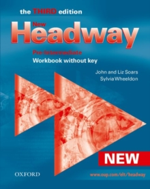 New Headway: Pre-Intermediate Third Edition: Workbook (Without Key), Paperback Book