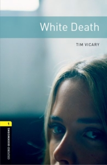 Oxford Bookworms Library: Level 1:: White Death audio CD pack, Paperback Book