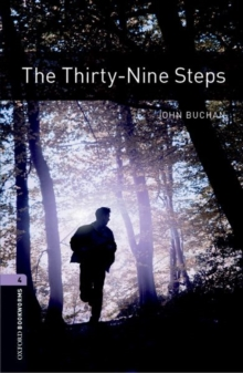 Oxford Bookworms Library: Level 4:: The Thirty-Nine Steps, Paperback Book