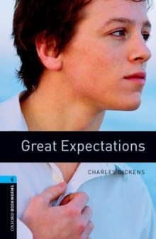 Oxford Bookworms Library: Level 5:: Great Expectations, Paperback Book