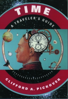 Time: A Traveler's Guide, Paperback Book