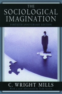 The Sociological Imagination, Paperback Book