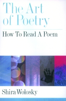 The Art of Poetry : How to Read a Poem, Hardback Book