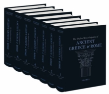The Oxford Encyclopedia of Ancient Greece and Rome: The Oxford Encyclopedia of Ancient Greece and Rome, Hardback Book