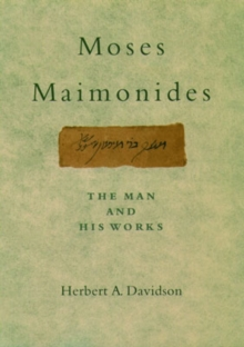 Moses Maimonides : The Man and His Works, Hardback Book