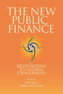 The New Public Finance : Responding to Global Challenges, Paperback / softback Book