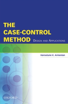 The Case-Control Method : Design and Applications, Hardback Book