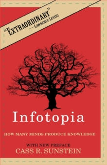 Infotopia : How Many Minds Produce Knowledge, PDF Book