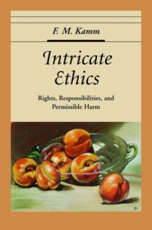 Intricate Ethics : Rights, Responsibilities, and Permissible Harm, Hardback Book