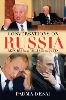 Conversations on Russia : Reform from Yeltsin to Putin, Hardback Book