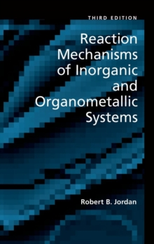 Reaction Mechanisms of Inorganic and Organometallic Systems, Hardback Book