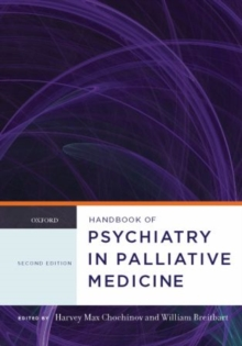 Handbook of Psychiatry in Palliative Medicine, Hardback Book