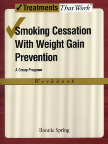 Smoking Cessation with Weight Gain Prevention: Workbook, Paperback / softback Book