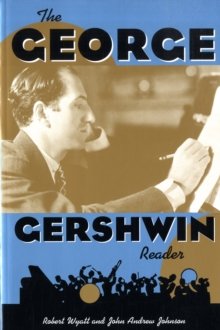 The George Gershwin Reader, Paperback / softback Book
