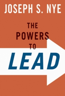 The Powers to Lead, Hardback Book