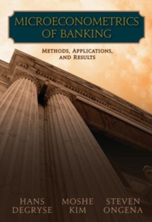 Microeconometrics of Banking Methods, Applications, and Results, Hardback Book
