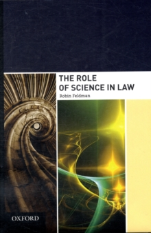 The Role of Science in Law, Hardback Book