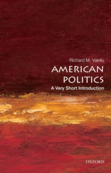 American Politics: A Very Short Introduction, Paperback Book
