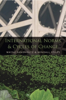 International Norms and Cycles of Change, Hardback Book