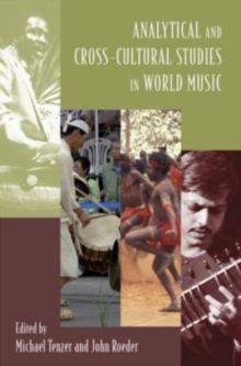 Analytical and Cross-Cultural Studies in World Music, Hardback Book